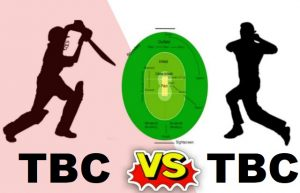 TBC Vs TBC Dream11 Team For Today Match