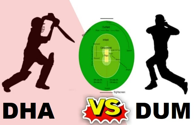 DHA Vs DUM Dream11 Team